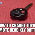 How to Change Toyota Remote Battery | Mr. Locksmith Video