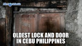 Oldest Lock and Door in Philippines | Mr. Locksmith Blog